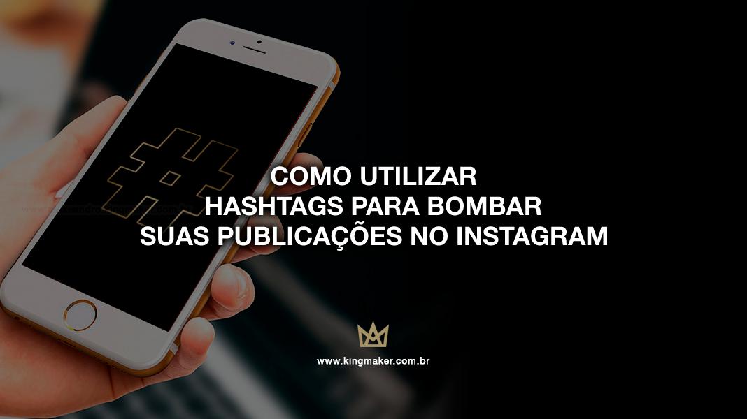 Como usar hashtags no Instagram