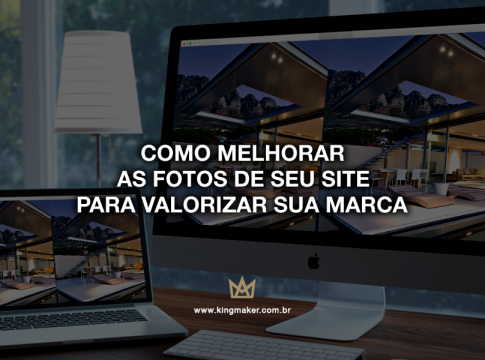 Como melhorar as fotos do seu site para valorizar sua marca