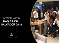 Alexsandro Kingmaker participa do evento Power Week DAG Brasil Salavdor 2018 na Bahia
