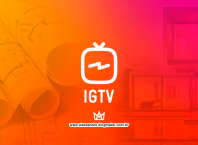 IGTV: Como impulsionar o marketing de arquitetos e decoradores