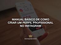 Como transformar seu perfil pessoal em um perfil comercial no Instagram