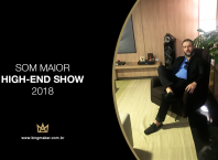 Som Maior High-End Show 2018