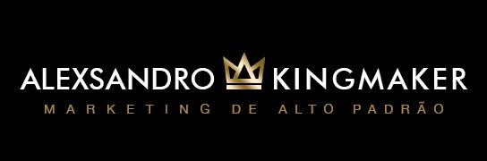 Marketing de Alto Padrão - Marketing para Lojas de Moveis, Arquitetura e Design de Luxo   | Alexsandro Kingmaker