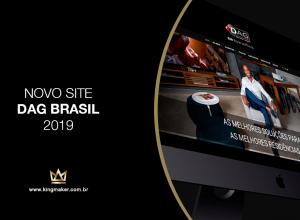 Alexsandro Kingmaker assina projeto de novo site da DAg Brasil | Kingmaker