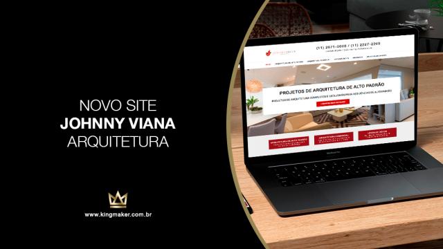 Alexsandro Kingmaker projeta novo site oara o Escritório Johnny Viana Arquitetura
