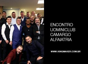 Encontro Special Meeting UOMINICLUB Camargo Altaiataria | Alexsandro Kingmaker