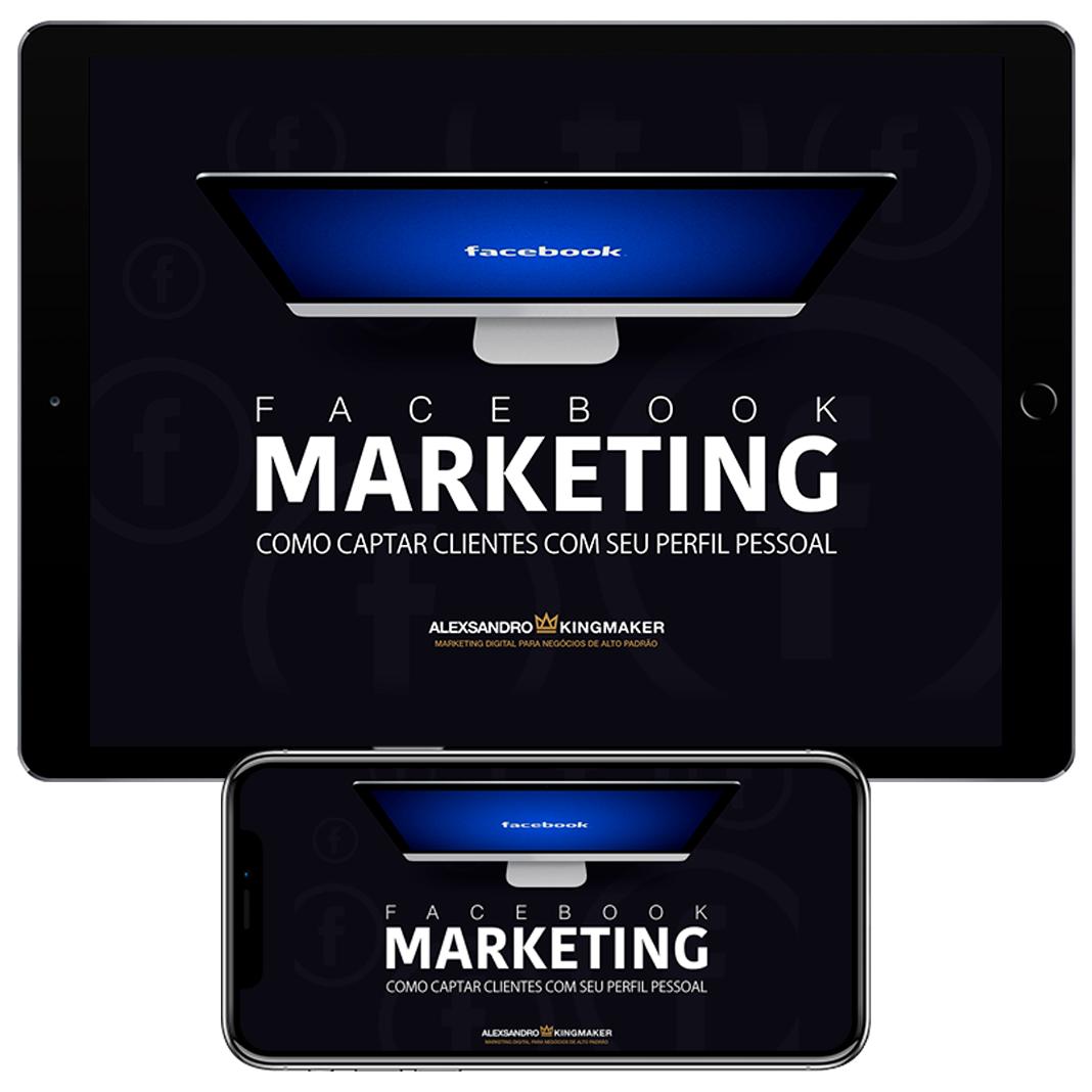 eBook Marketing Digital - Como captar clientes com seu perfil pessoal | Alexsandro Kingmaker