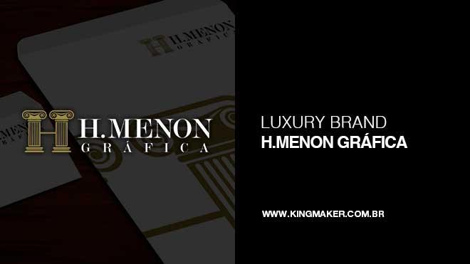 Criação de marca H.Menon Gráfica - Luxury Brands | Alexsandro Kingmaker